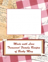 Treasured Family Recipes of Becky May