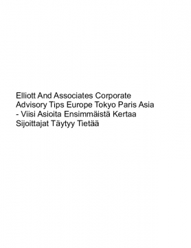 Elliott And Associates Corporate Advisory Tips Europe Tokyo Paris Asia