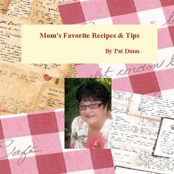 Mom's Favorite Recipes and Tips