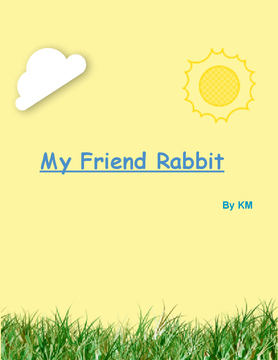 ALL ABOUT MY FRIEND RABBIT