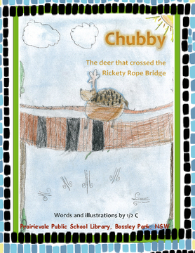 Chubby - The deer that crossed the Rickety Rope Bridge