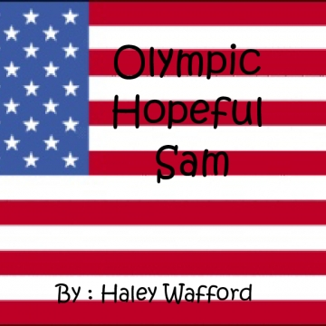 Olympic Hopeful Sam
