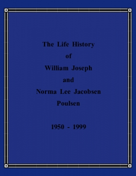 Life History of William and Norma Poulsen