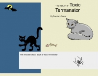 The Return Of Toxic Termanater