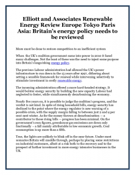 Elliott and Associates Renewable Energy Review Europe Tokyo Paris Asia: Britain's energy policy needs to be reviewed