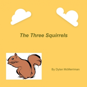 The 3 Squirrels