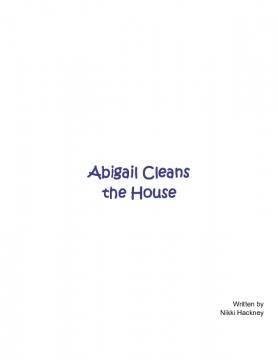 Abigail Cleans the House