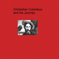 Christopher Colombus and his Journey
