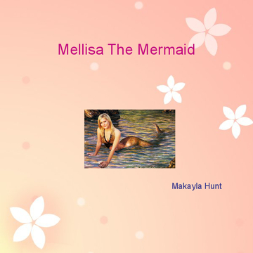 Mellisa The Mermaid
