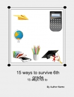 how to survive and not tosurvive 6th grade