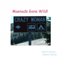Maenads Gone Wild