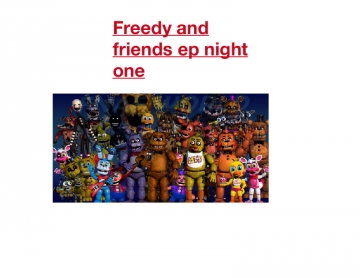 Freedy And friends
