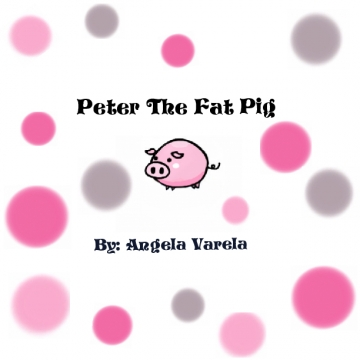 Peter The Fat Pig