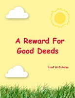 A Reward For Good Deeds
