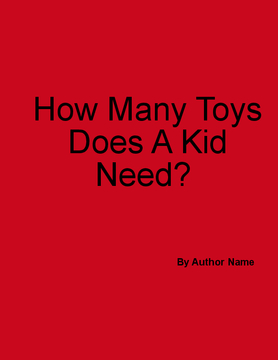 How Many Toys Does A Kid Need
