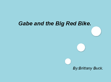 Gabe and the Big Red Bike.