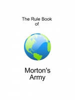 Morton's Army Rule Book