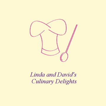Linda and David's Culinary Delights