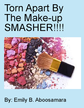 Torn Apart By The Make-up SMASHER