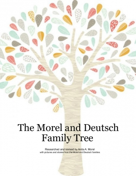 The Morel and Deutsch Family History