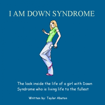 I AM DOWN SYNDROME