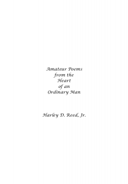 Amateur Poems from the Heart of an Ordinary Man