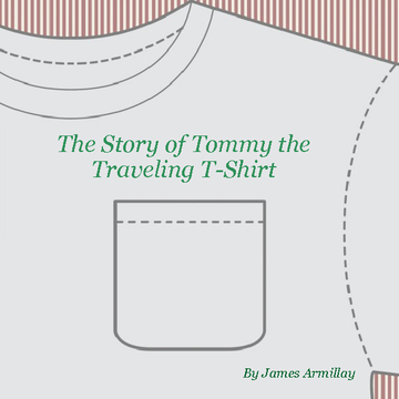 The Story of Tommy the Traveling T-shirt