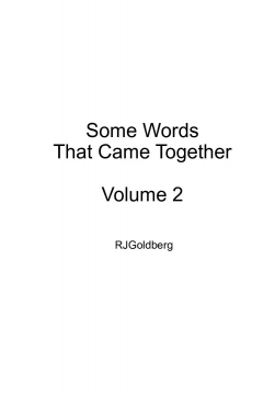 Some Words That Came Together: Volume II