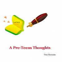 A Pre-Teens Thoughts