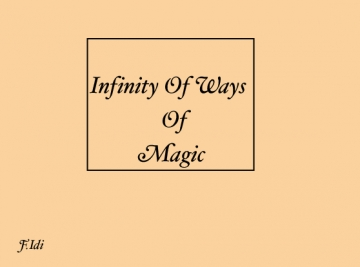 infinity of the ways of magic