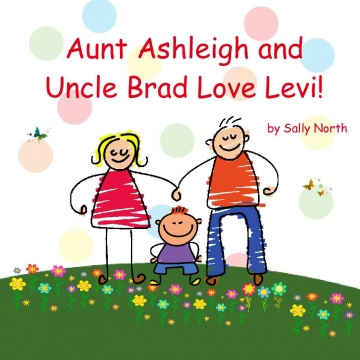 Aunt Ashleigh and Uncle Brad love Levi