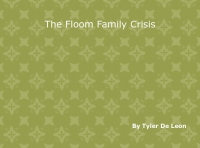 The Floom Family Crisis