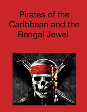 Pirates of the Caribbean and the Bengal jewel