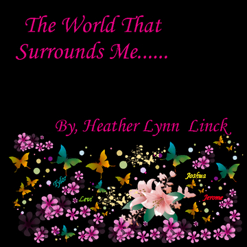 The World That Surrounds Me