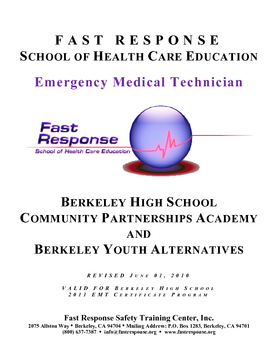 Fast Response / Berkeley High School