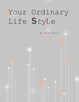 Your Ordinary Life Style