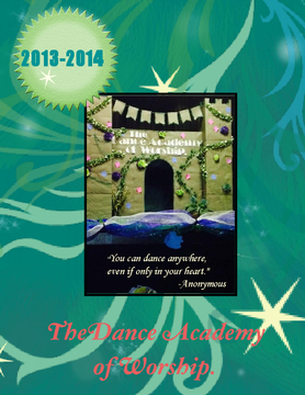 2013-2014 Dance Academy of Worship Yearbook