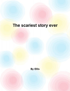 The scariest story ever