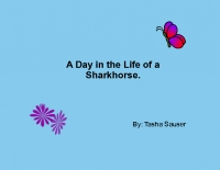 A Day in the Life of a Sharkhorse.