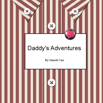 Daddy's Adventures