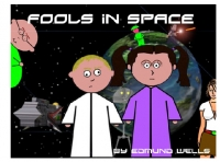 Fools iN Space