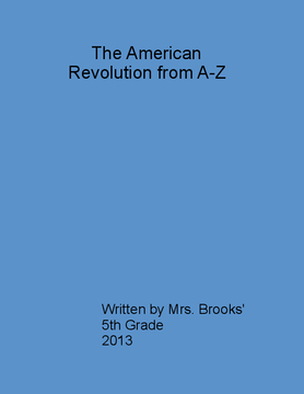 The American Revolution from A-Z