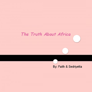 The Truth About Africa