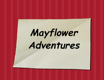 Mayflower Adventures