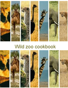 Wild zoo cookbook