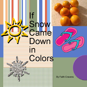If Snow came down in Colors