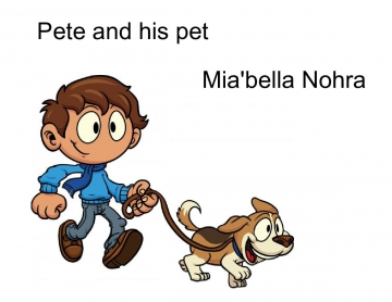 Pete and his pet