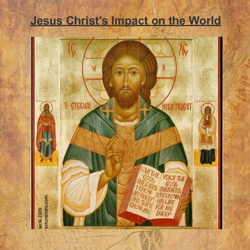 Jesus Christ's Impact on the World