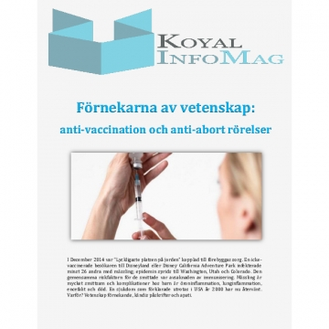 The Koyal Group Info Mag Review - Förnekarna av vetenskap: anti-vaccination och anti-abort rörelser