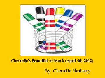 Cherrelle's Beautiful Artwork (April 4th 2012)